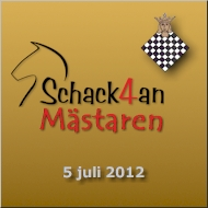 Välkommen till SchackFyranMästaren 5 juli 2012 i Stockholm!