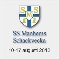Välkommen till SS Manhems Schackvecka 10-17 augusti 2012 i Göteborgs Schackcentrum!